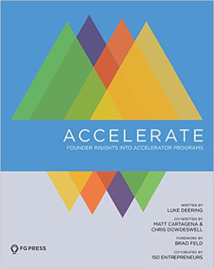 『Accelerate: Founder Insights Into Accelerator Programs』